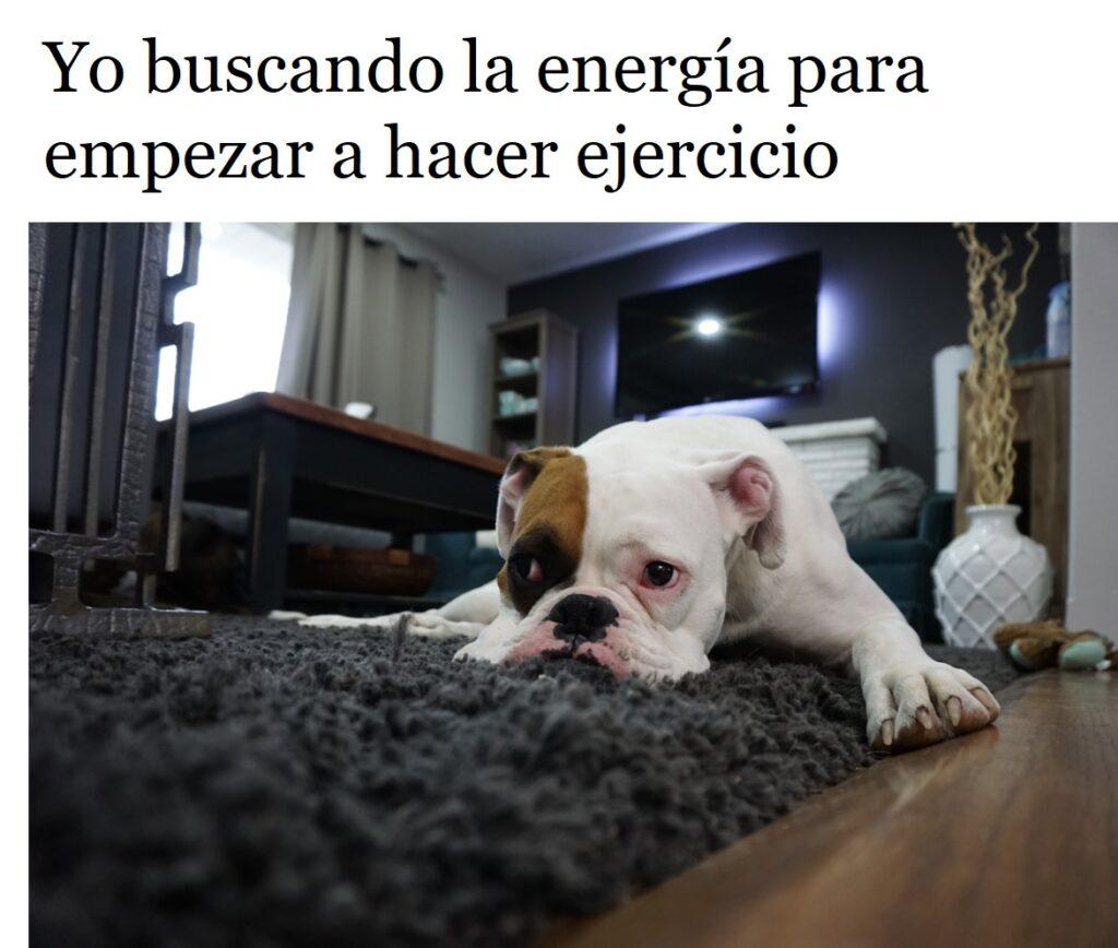 Buscando energía para hacer ejercicio